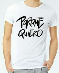 Camiseta Porque Quiero